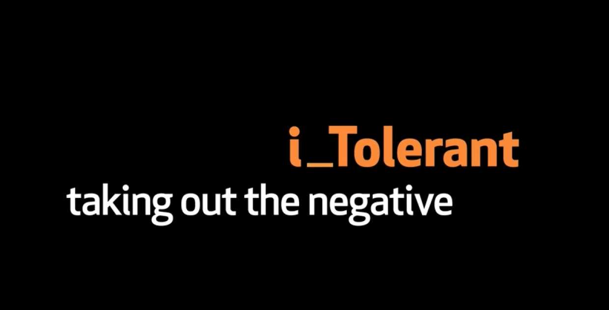 i_Tolerant: Taking Out the Negative
